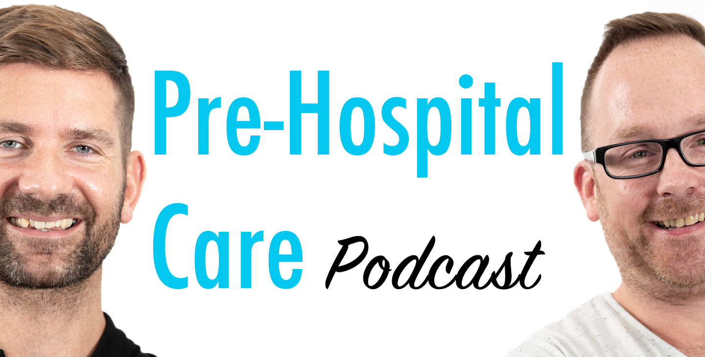 Ben Clarke (Part 2): Deliberate Practice in Pre-Hospital Care